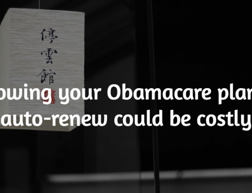 Allowing your Obamacare plan to auto-renew could be costly