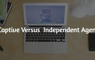Captive Versus Independent Agents