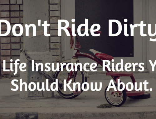 5 Important Life Insurance Riders