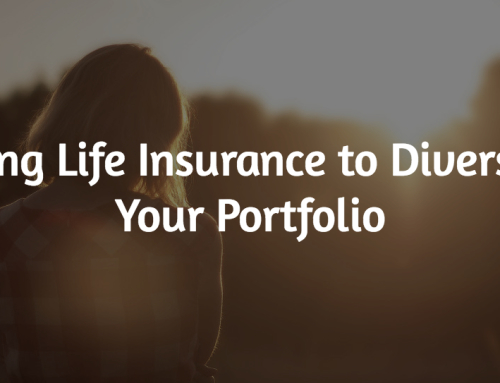 Diversify Your Portfolio using Life Insurance