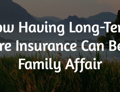 LTC Insurance Can Be a Family Affair