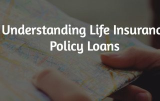 Understanding Life Insurance Policy Loans