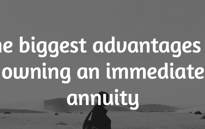 the biggest advantages to owning an immediate annuity