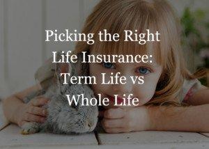 Term Life vs Whole Life