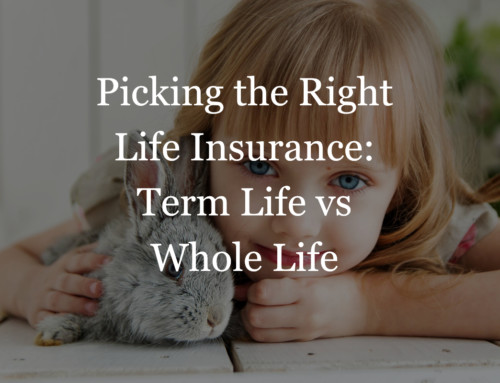 Term Life vs Whole Life Insurance