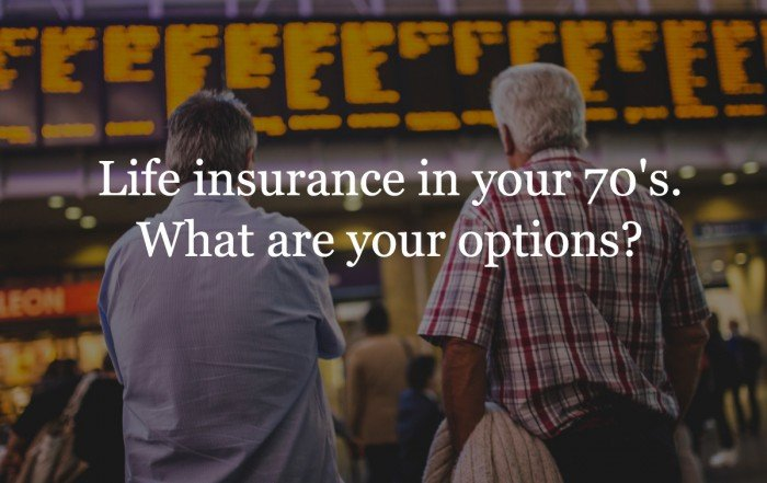 Life insurance in your 70's